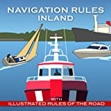 Navigation Rules Inland for Boating & Sailing - Essential Information for All Boat Users.