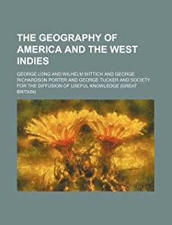 The Geography of America and the West Indies