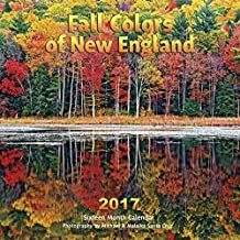 Fall Colors of New England 2017 by Michael Santa Cruz (2016-07-01)