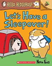 Let's Have a Sleepover!: An Acorn Book (Hello, Hedgehog! #2) (2)