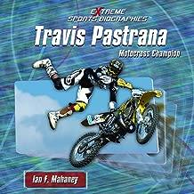 Travis Pastrana: Motocross Champion (Extreme Sports Biographies)