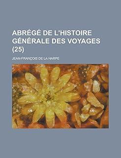 Abrege de L'Histoire Generale Des Voyages (25)