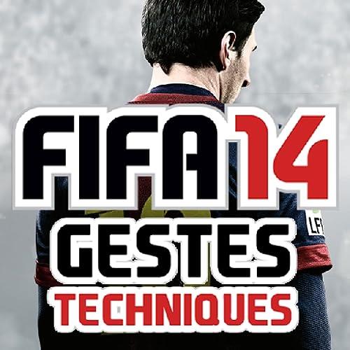 GESTES TECHNIQUES for FIFA 14