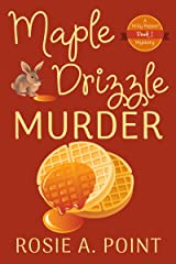 Maple Drizzle Murder (A Milly Pepper Mystery Book 1) Kindle Edition