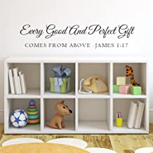 James 1:17 Quote Vinyl Wall Decal Sticker Lettering Every good and Perfect gift comes from above (34x7