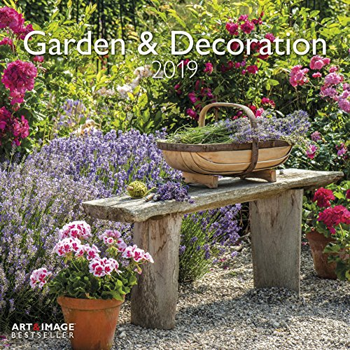 Garden & Decoration 2019: Gartenkalender Art&Image