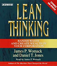 Lean Thinking: Banish Waste and Create Wealth in Your Corporation: Banish Waste and Create Wealth in Your Corporation, 2nd Ed