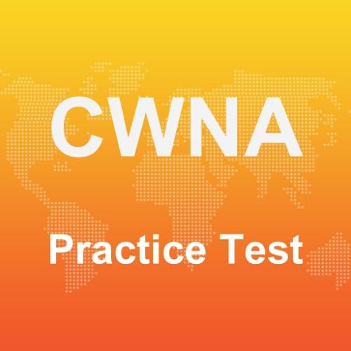 CWNA Practice Test 2017