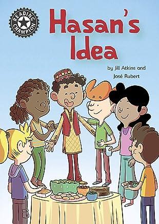 Hasan's Idea: Independent Reading 15 (Reading Champion)