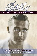 WALLY: THE TRUE WALLACE REID STORY