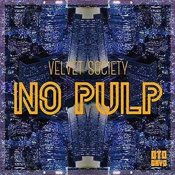 No Pulp