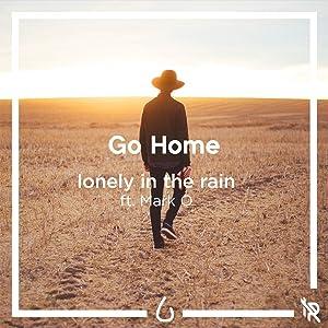 Go Home (feat. Mark O)