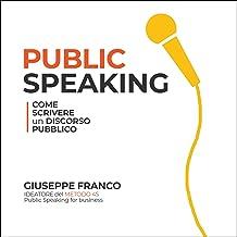 Public speaking: Come scrivere un discorso pubblico