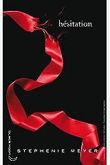 Twilight - Tome 3 : Hésitation Format Kindle