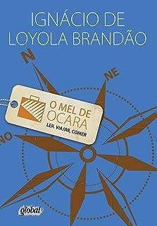 O Mel De Cara. Ler, Viajar, Comer (Em Portuguese do Brasil)