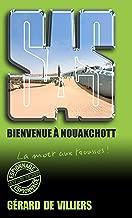SAS 187 Bienvenue à Nouakchott (French Edition)