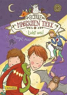 Die Schule der magischen Tiere 3: Licht aus! (3)