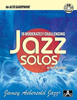 16 Moderately Challenging Jazz Solos (Alto Sax)