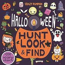 Halloween Hunt Look and Find: I Love Halloween Activity Book For Kids, Look For Hidden Halloween Objects, Halloween Seek-a...