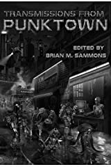 Transmissions From Punktown Kindle Edition