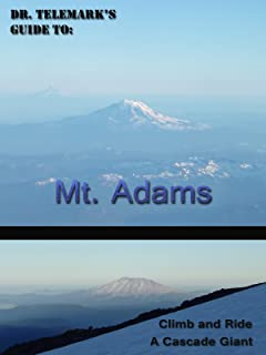 Dr. Telemark's Guide to: Mt. Adams