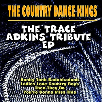 The Trace Adkins Tribute EP