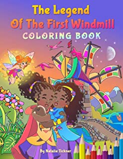 Legend Of The First Windmill: Coloring Book