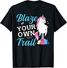 Magical Unicorn Slogan Fun Shirt Blaze Your Own Trail T-Shirt