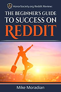 HonorSociety.org Reddit Review: The Beginner's Guide to Success on Reddit (Honor Society Strength & Honor)