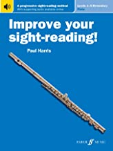 Improve Your Sight-Reading! Flute, Levels 1-3 (Elementary): A Progressive Sight-Reading Method, Book & Online Audio