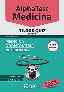 Alpha Test. Medicina, odontoiatria, veterinaria. 11.000 quiz