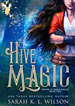 Hive Magic (Empire of War & Wings Book 2)