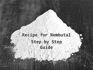 Recipe for Nembutal: Step By Step Guide