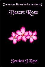 Desert Rose (Broken Flowers Book 1)