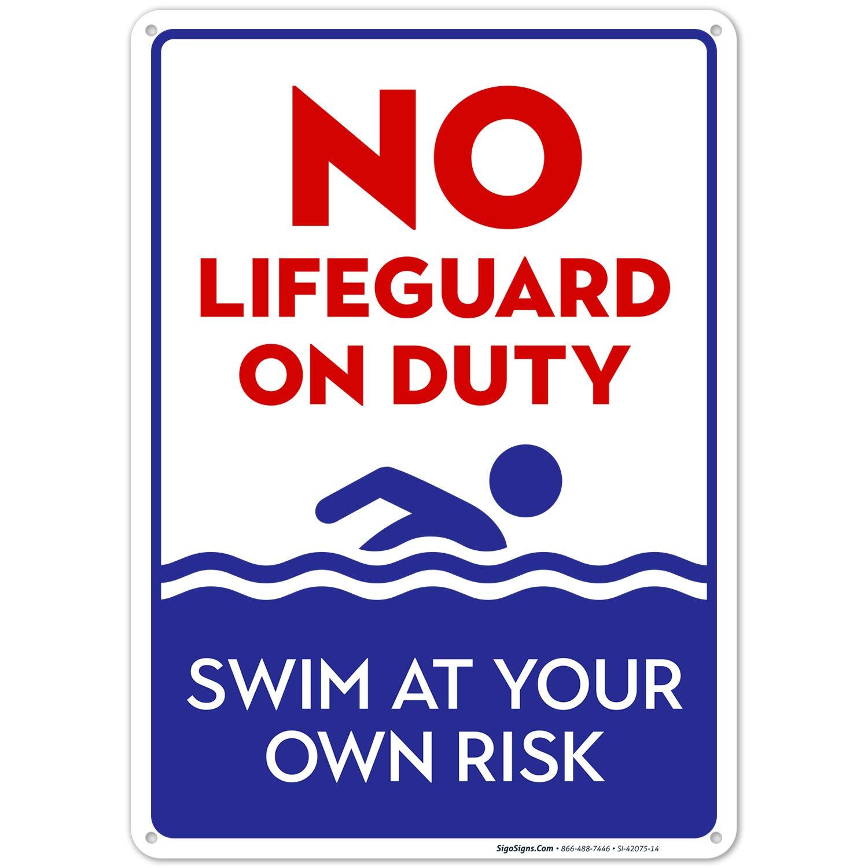 No Lifeguard On Duty Sign, Pool Sign 10X14 Rust Free Aluminum, W
