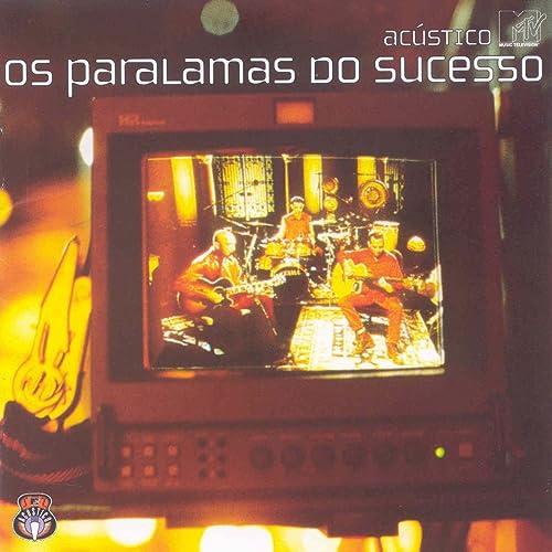 PARALAMAS DO PALCO MUSICAS MP3 BAIXAR SUCESSO