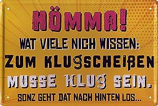 """schilderkreis24 Grappige Ruhrpot spreuk """"Hömma! Wat veel nich weten:"""" Deco Humor Dialekt deurplaat metalen bord bord grapp..."""