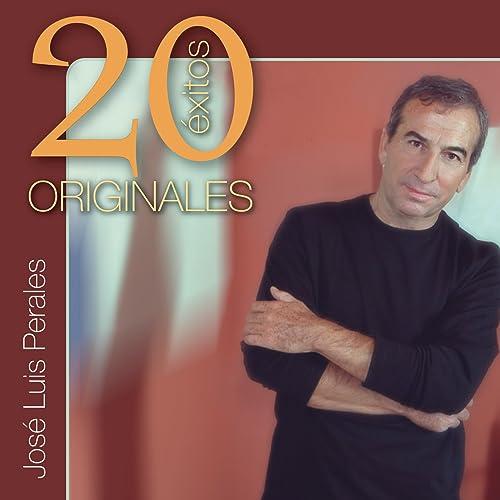 Originales (20 Exitos) de José Luis Perales en Amazon Music ...