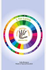 L for Lying: Positive Behaviour Support (A - Z of Challenging Behaviours Book 13) Kindle Edition