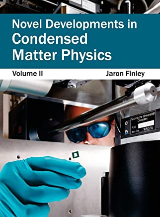 Novel Developments in Condensed Matter Physics: 2