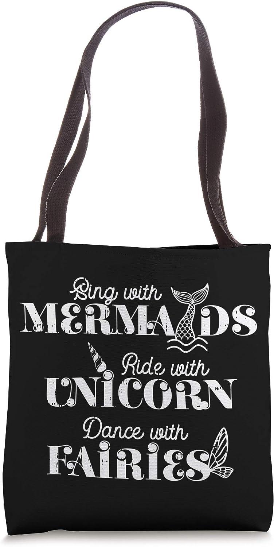 Sing Mermaids Ride Unicorn Dance Fairies Awesome Magic Gift Tote Bag