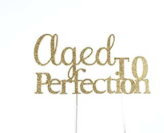 CMS Design Studio Handmade Birthday Cake Topper - Aged to Perfection - Double Sided Gold Glitter Stock