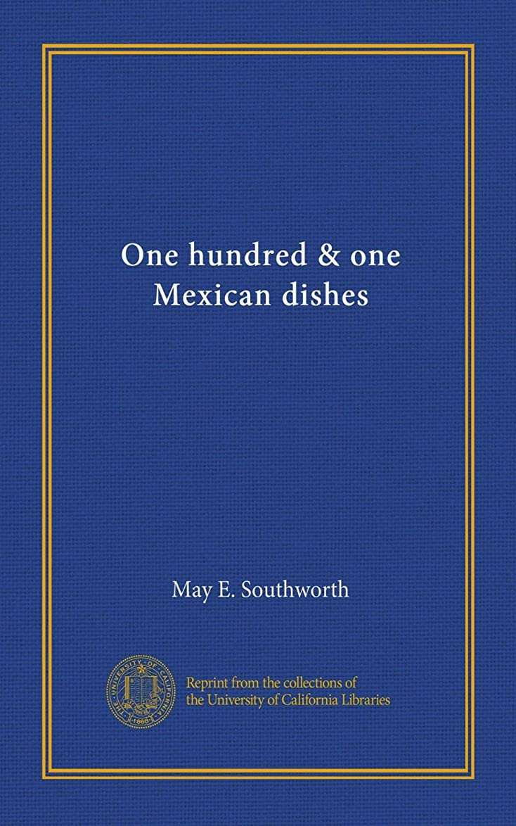 荷物戦闘再開One hundred & one Mexican dishes