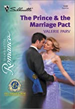 The Prince & The Marriage Pact (Silhouette Romance Book 1699)
