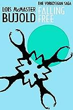 Falling Free (Vorkosigan Saga) (Miles Vorsokigan Book 4)