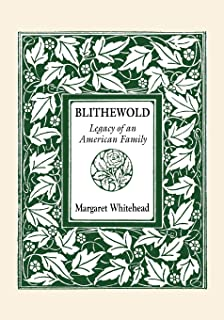 Blithewold: Legacy of an American Family