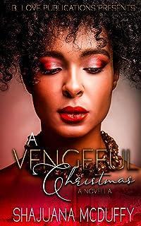 A Vengeful Christmas: A Novella
