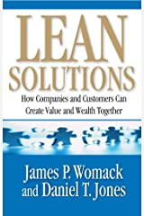 Lean Solutions: How Companies and Customers Can Create Value and Wealth Together Kindle Edition