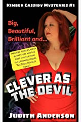 Clever as the Devil (Kimber Cassidy Mysteries) Paperback
