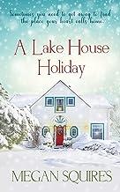 A Lake House Holiday: A Small-Town Christmas Romance Novel PDF